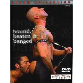 Bound Beaten And Banged DVD