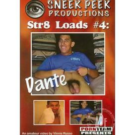 Str8 Loads 4: Dante